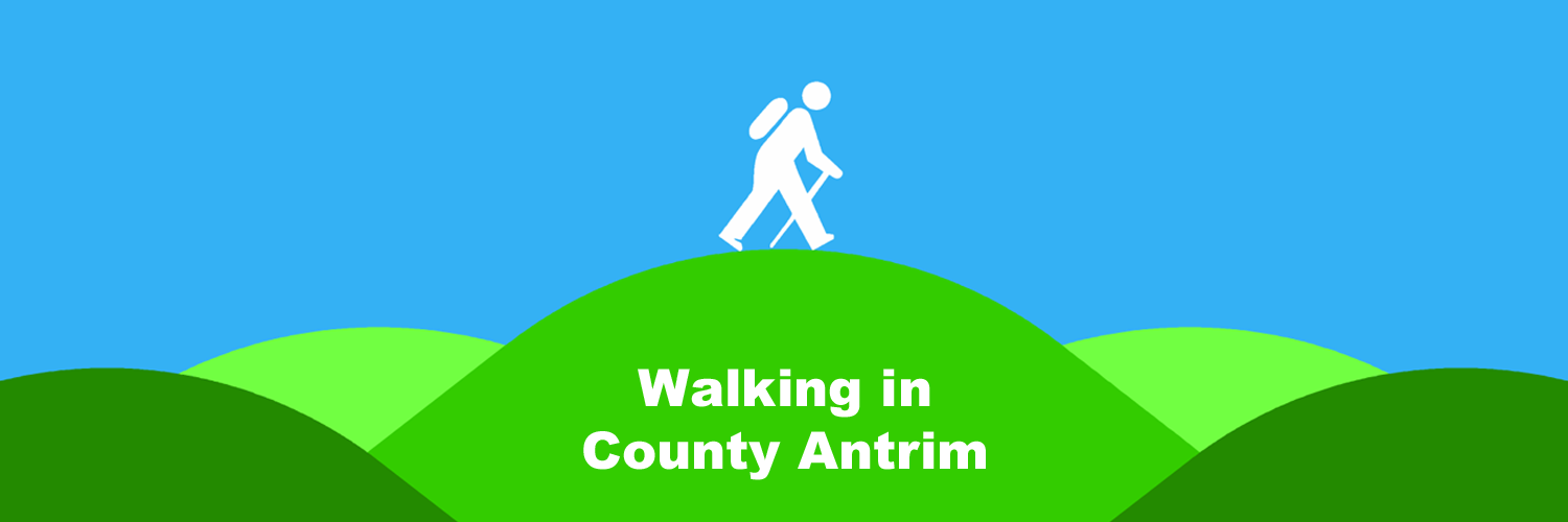 Walking in County Antrim - Local places to walk - Guide book and map recommendations
